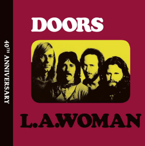 The Doors - LA Woman 40th Anniversary